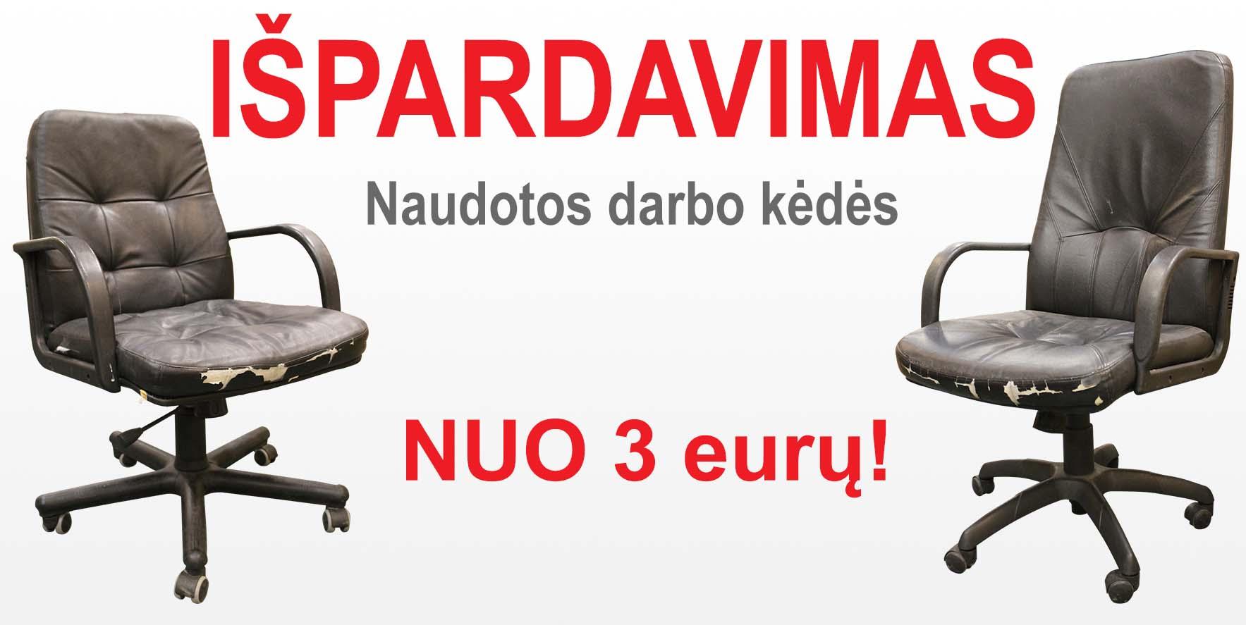 Biuro kėdės nuo 3 eurų! Išpardavimas